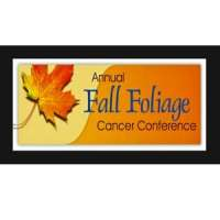 30th Annual Fall Foliage Cancer Conference