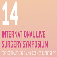 14th International Live Surgery Symposium for Dermatologic and Cosmetic Surgery