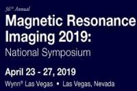 36th Annual Magnetic Resonance Imaging 2019: National Symposium