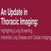 An Update in Thoracic Imaging: Highlighting Lung Screening, Interstitial Lung Disease and Cardiac Imaging