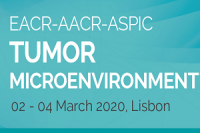EACR-AACR-ASPIC 2020 Conference: Tumor Microenvironment