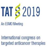 TAT 2019 - International Congress on Targeted Anticancer Therapies