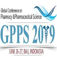 Global Conference on Pharmacy and Pharmaceutical Science (GPPS 2019)