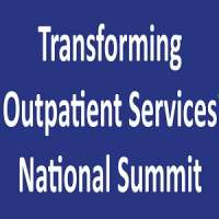Transforming Outpatient Services National Summit 2019