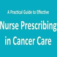 Nurse Prescribing in Cancer Care 2019