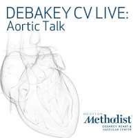 DeBakey CV Live: Aortic Talk