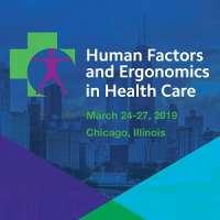 2019 Health Care Symposium - Human Factors and Ergonomics in Health Care