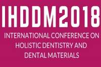 International Conference on Holistic Dentistry and Dental Materials (IHDDM2