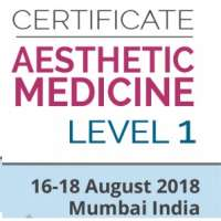 Level 1: Certificate Course in Aesthetic Medicine (Aug 16 - 18, 2018)