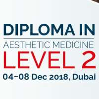 Level 2 : Diploma Course in Aesthetic Medicine (Dec 04 - 08, 2018)