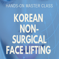 Hands-on Master Class: Korean Advanced Non-Surgical Face