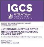 17th Biennial Meeting of the International Gynecologic Cancer Society (IGCS