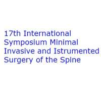 17th International Symposium Minimal Invasive and Instrumented Surgery of the Spine