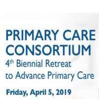 Primary Care Consortium 4th Biennial Retreat to Advance Primary Care