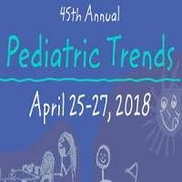 45th Annual Pediatric Trends