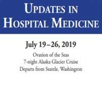 Updates in Hospital Medicine: A Cruise to Alaska by Johns Hopkins Medicine