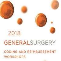 2018 General Surgery Coding And Reimbursement Workshop by Karen Zupko & Ass