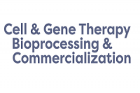 Cell & Gene Therapy Bioprocessing & Commercialization 2018