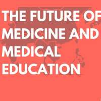 Asia Pacific Future of Medicine and Medical Education Symposium