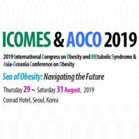 2019 International Congress on Obesity and Metabolic Syndrome & Asia-Oceania Conference on Obesity (ICOMES & AOCO 2019)