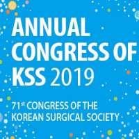 71st Annual Congress of Korean Surgical Society (KSS) 2019