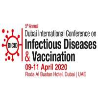 5th Annual Dubai International Conference on Infectious Diseases & Vaccination (DICID)