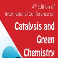 4th Edition of International Conference on Catalysis and Green Chemistry (I