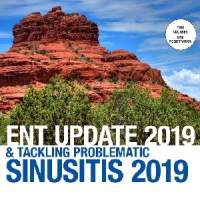 Mayo Clinic ENT Update 2019 & Tackling Problematic Sinusitis 2019