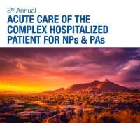 8th Annual Acute Care of the Complex Hospitalized Patient for NPs & PAs 202
