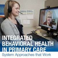 Integrated Behavioral Health (IBH) in Primary Care: System Approaches That