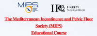 The Mediterranean Incontinence and Pelvic Floor Society (MIPS) Educational