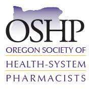 Oregon Society of Health-System Pharmacists (OSHP) Annual Seminar 2019