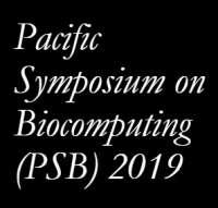 Pacific Symposium on Biocomputing (PSB) 2019