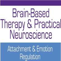 Brain-Based Therapy & Practical Neuroscience: Attachment & Emotion Regulation (Feb 22, 2018)