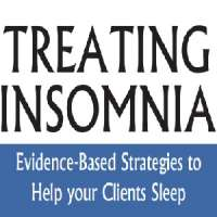 Treating Insomnia: Evidence-Based Strategies to Help Your Clients Sleep (Fe