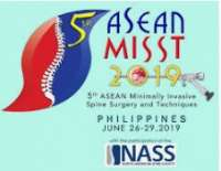5th ASEAN Minimally Invasive Spine Surgical Techniques (MISST) 2019 Congres
