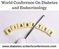 World Conference On Diabetes and Endocrinology by SciTech Conferences