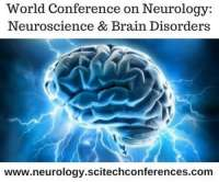 World Conference On Neurology: Neuroscience & Brain Disorders