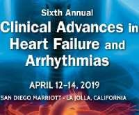 Sixth Annual Clinical Advances in Heart Failure and Arrhythmias