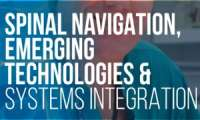 3rd Annual Spinal Navigation, Emerging Technologies, & Systems Integration