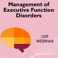 Management of Executive Function Disorders by Shirley Ryan AbilityLab