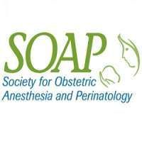 2020 Society for Obstetric Anesthesia and Perinatology (SOAP) 52nd Annual Meeting