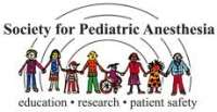 Society for Pediatric Anesthesia (SPA) - American Academy of Pediatrics (AAP) Pediatric Anesthesiology 2019
