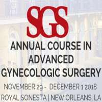 Society of Gynecologic Surgeons (SGS) Annual Course in Advanced Gynecologic Surgery