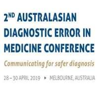 2nd Australasian Diagnostic Error in Medicine (AusDEM) Conference