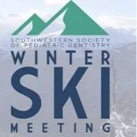 SouthWestern Society of Pediatric Dentistry (SWSPD) Winter Ski Meeting 2020