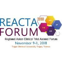 REACTA 2018 - Regional Asian Clinical Trial Annual Forum, Taipei