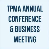 Texas Podiatric Medical Association (TPMA) Annual Conference & Business Meeting
