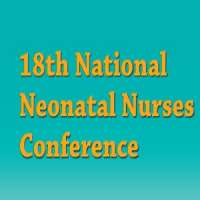 18th National Neonatal Nurses Conference