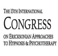 The 13th International Congress on Ericksonian Approaches to Hypnosis & Psychotherapy